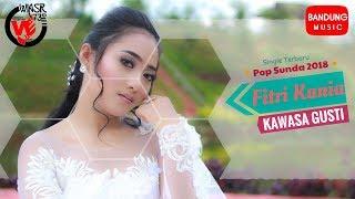 Fitri Kania - Kawasa Gusti [Official Bandung Music]