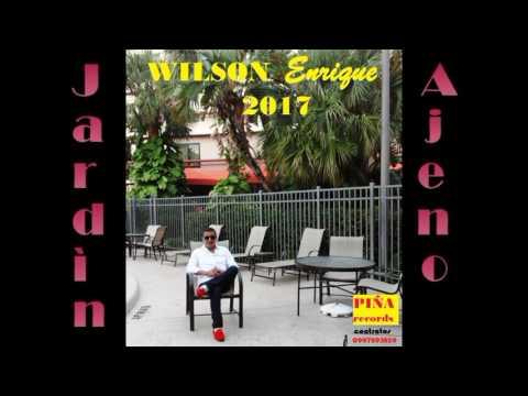 Wilson enrique jard n ajeno youtube for Jardin wilson