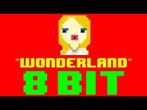 Wonderland (8 Bit Remix Cover Version) [Tribute to Taylor Swift] - 8 Bit Universe