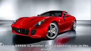 Ferrari 599XX is another most expensive car in the world