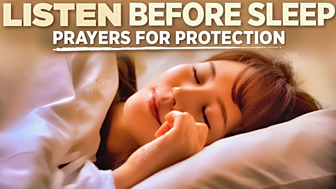 Prayers For Sleep | End Your Day With God's Presence! (Prayers For Sleep Protection)