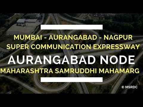 Nagpur-Aurangabad-Mumbai Super Communication Expressway Maharashtra Samruddhi MahaMarg