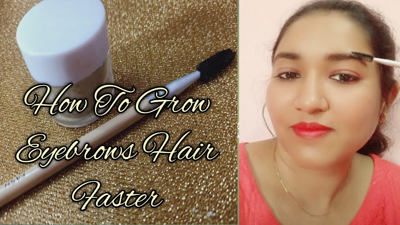 How To Grow Eyebrows DIY EyeBrows Hair Growth Faster Gel ...