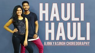 HAULI HAULI : De De Pyaar De | DANCE COVER | CHOREOGRAPHY AJINKYASINGH BANSI ft ANKITA