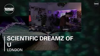 Scientific Dreamz Of U Boiler Room London DJ Set
