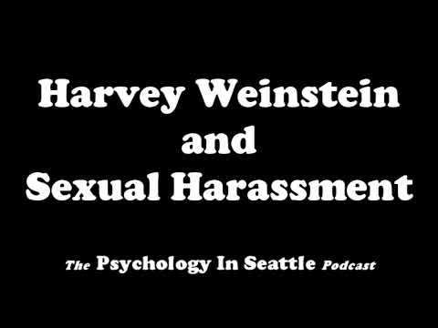 Harvey Weinstein and Sexual Harassment
