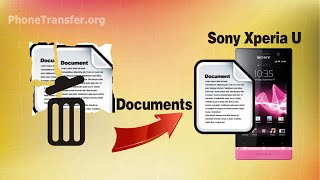 How to Recover Deleted Files from Sony Xperia U, Retrieve Contacts/SMS/Media Files on Xperia U?