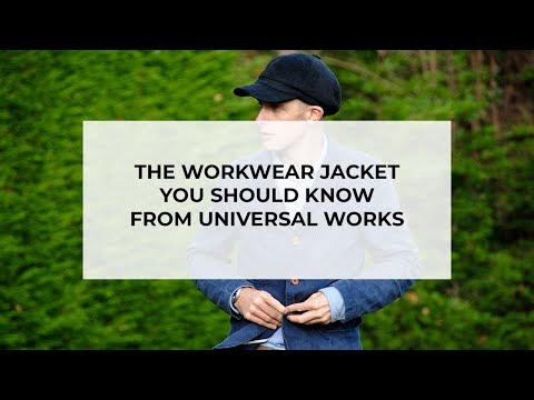 The Ultimate Workwear Jacket