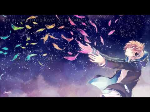 Nightcore  - I think I'm in love (Male~)