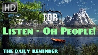 Listen - Oh People! ᴴᴰ ┇ Emotional ┇ The Daily Reminder ┇
