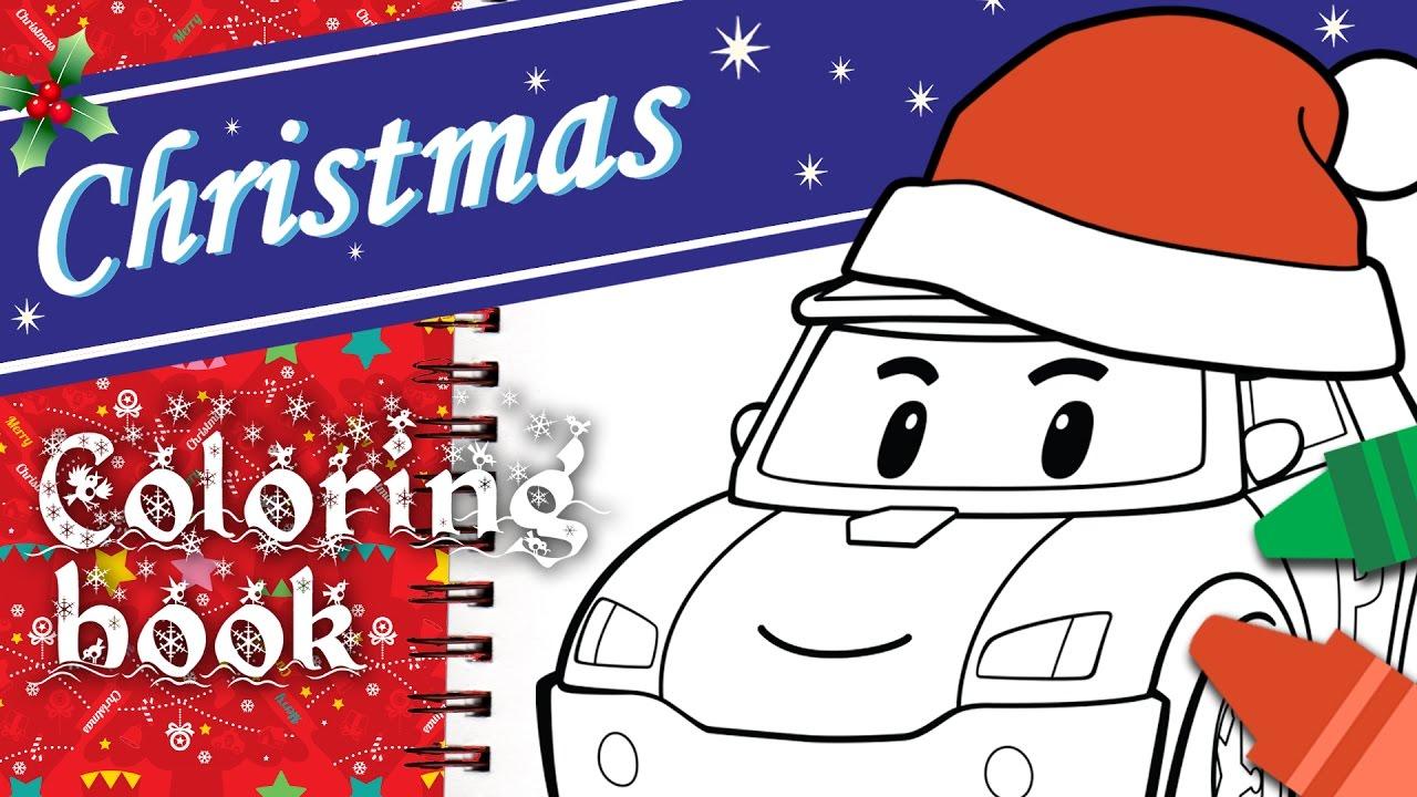 Christmas Coloring Book L POLI Robocar Special