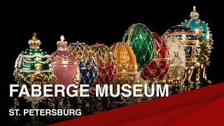 Famous Landmarks of St. Petersburg I Faberge Museum