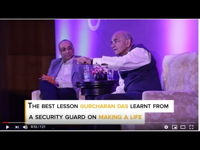 Here is the best lesson Gurcharan Das learnt on Making a Life