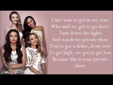 Little Mix ~ Private Show ~ Lyrics (+Audio)