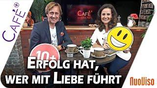 Erfolg hat, wer mit Liebe führt - Mike Fischer im Gespräch mit Katrin Huß