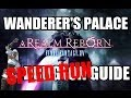 Final Fantasy XIV: A Realm Reborn - Wanderer's Palace Speed Run Guide