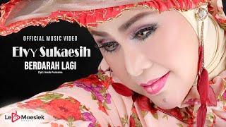 Elvy Sukaesih - Berdarah Lagi (Official Music Video)