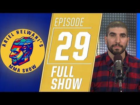 Ariel Helwani's MMA Show: Episode 30 (January 14, 2019)