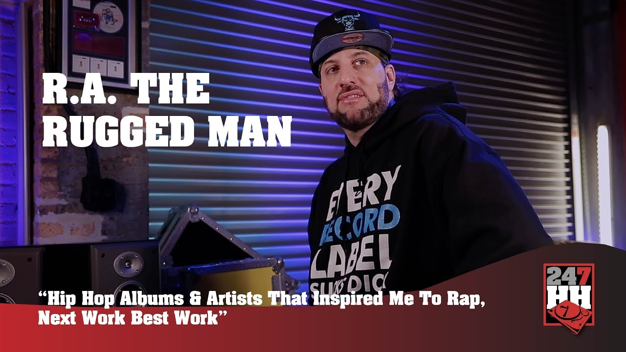 R A The Rugged Man Hip Hop Als Artists That Inspired Me To Rap 247hh Exclusive