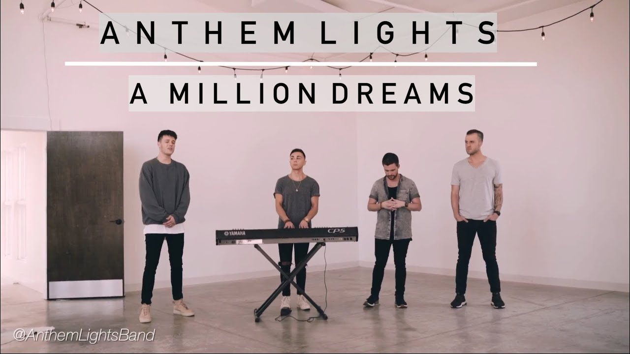 a-million-dreams-from-the-greatest-showman-anthem-lights-cover-anthem-lights