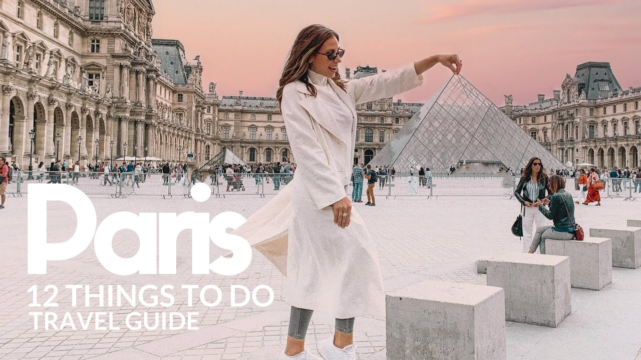 The ULTIMATE Paris Travel Guide   Top 12 Things To Do + Map     4K