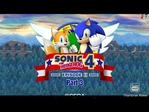 Sonic the hedgehog 4 episode 2 part 3 (again sry for being short) |