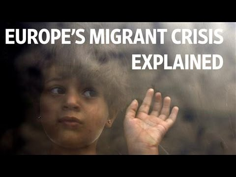 Europe's Migrant Crisis Explained