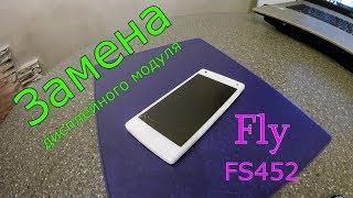 Замена дисплейного модуля Fly FS452 (Nimbus 2) + Распаковка
