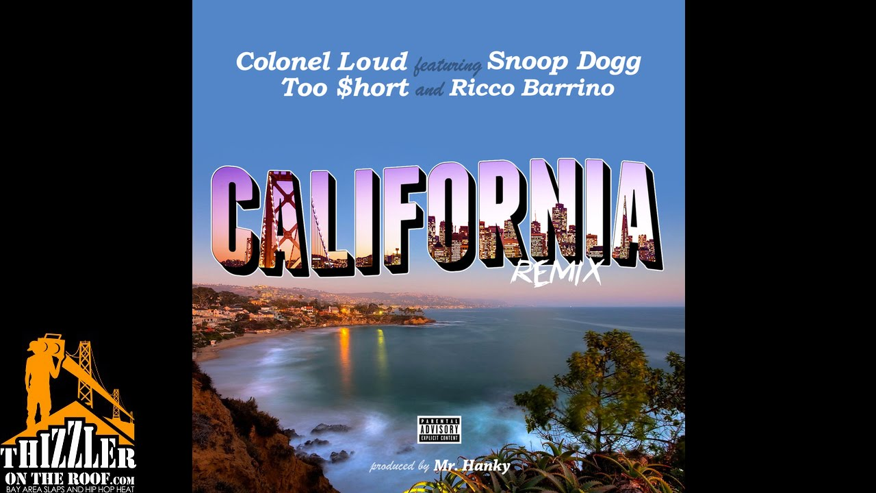 Colonel Loud ft. Too Short x Snoop Dogg & Ricco Barrino ...