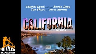 Colonel Loud ft. Too Short x Snoop Dogg & Ricco Barrino - California Remix [Thizzler.com]
