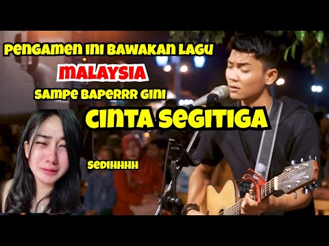 Sampe Sedih Gini - Pengamen Bawakan Lagu Malaysia - Cinta Segitiga Live Akustik