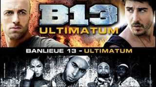 Banlieue 13 Ultimatum | 13 dzielnica [B13] Soundtrack The best !