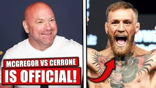 conor-mcgregor-vs-cerrone-official-for-ufc-246-dana-white-confirms-conor-cowboy-signed-contracts