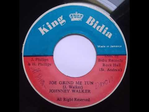Johnney Walker - Joe Grind Me Tun - 7inch / King Bidia