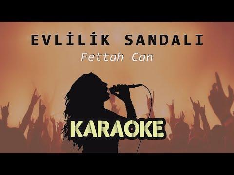 Fettah Can - Evlilik Sandalı (Karaoke Video)