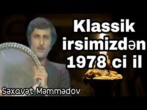 Səxavət Məmmədov 1978 ci il Bilməm bu nazənin kimin istəkli yarıdır