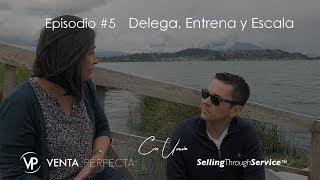 Delega, Entrena y Escala, Temporada 2, Venta Perfecta Reality Show