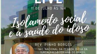 Isolamento Social e a Saúde do Idoso - Rev. Pinho Borges