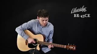 Blueridge BR-43CE Guitar Review