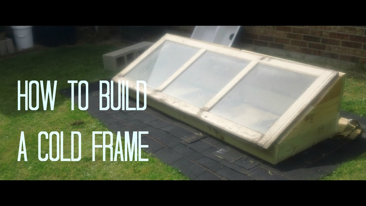 how to build a cold frame youtube. Black Bedroom Furniture Sets. Home Design Ideas