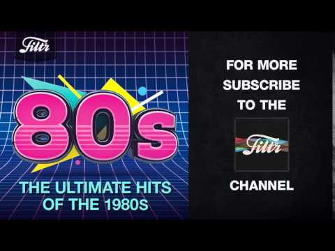 80s - The Ultimate Hits of the 1980s