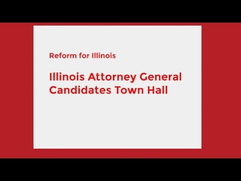 Illinois Attorney General Candidates Town Hall