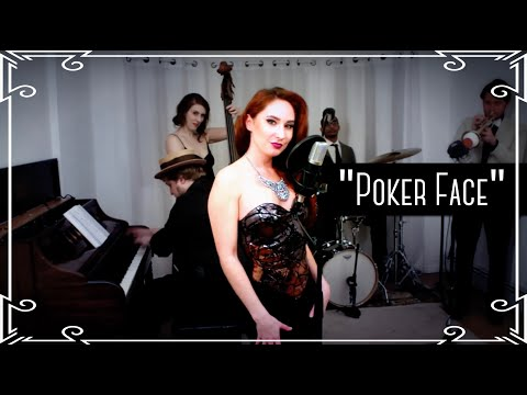 """Poker Face"" (Lady Gaga) 1930's Cover by Robyn Adele Anderson"