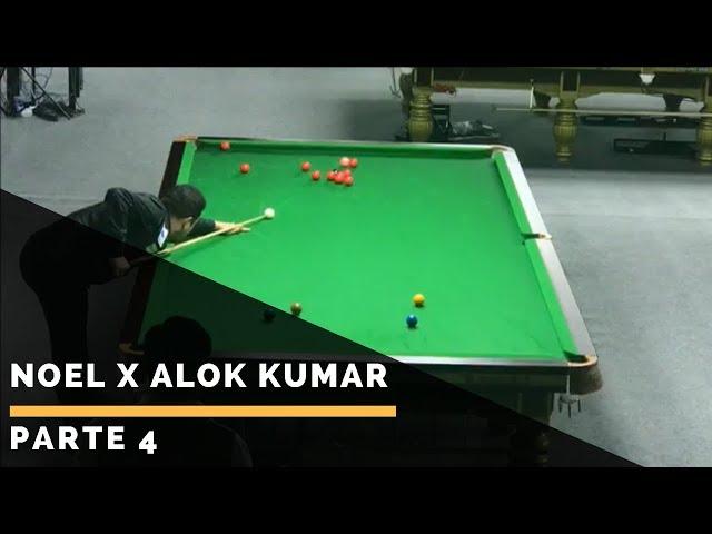 Noel x Alok Kumar - Parte 4: Campeonato Mundial de Snooker IBSF Masters - Doha / Qatar 2017
