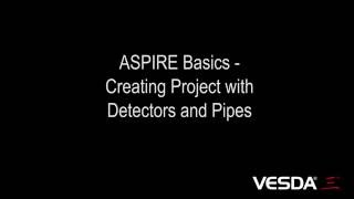 ASPIRE Basics: Creating Project with Detectors and Pipes