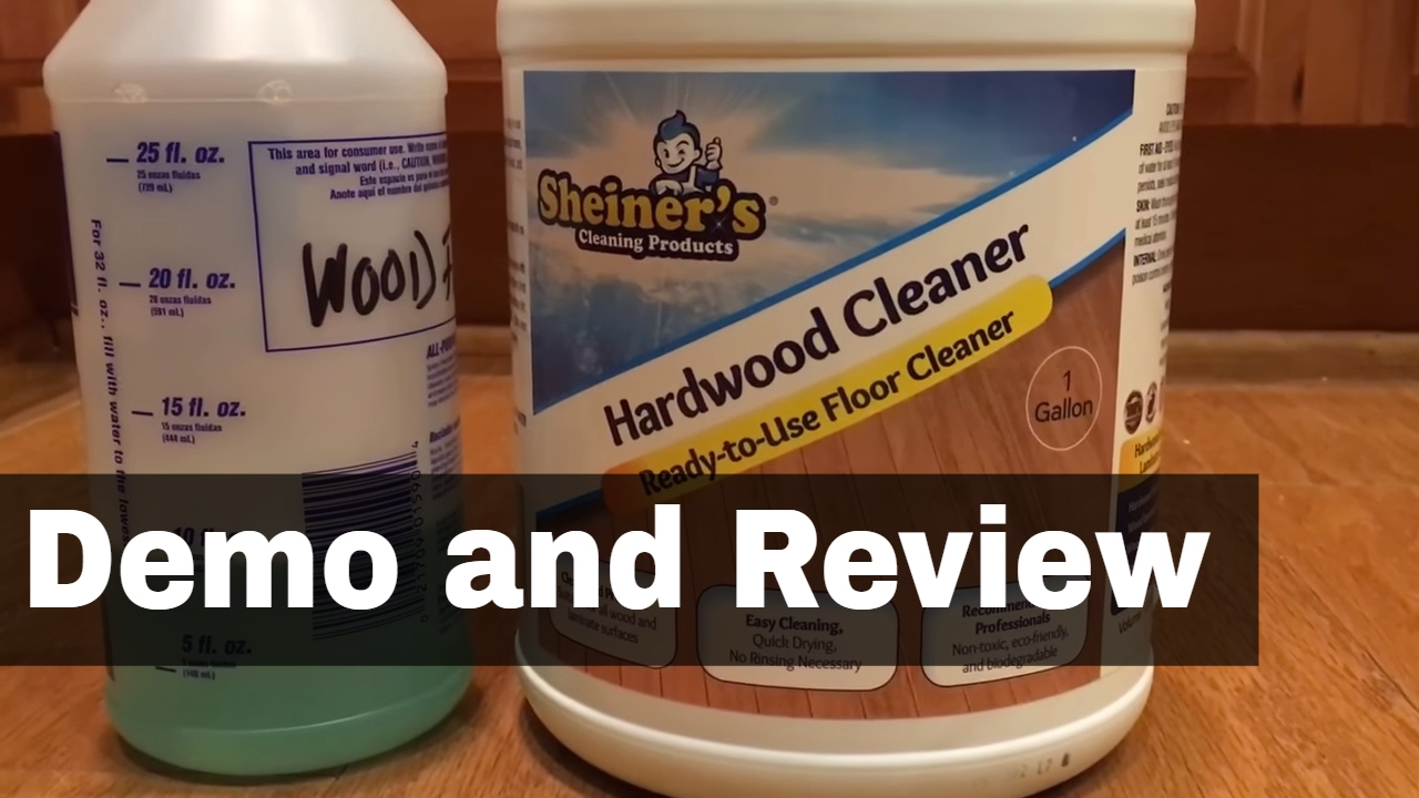 Sheiner's Hardwood Floor Cleaner for Wood and Laminate Demo and Review