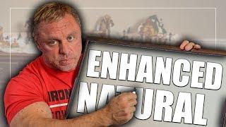 Natural VS Enhanced (HOW TΟ TRAIN)