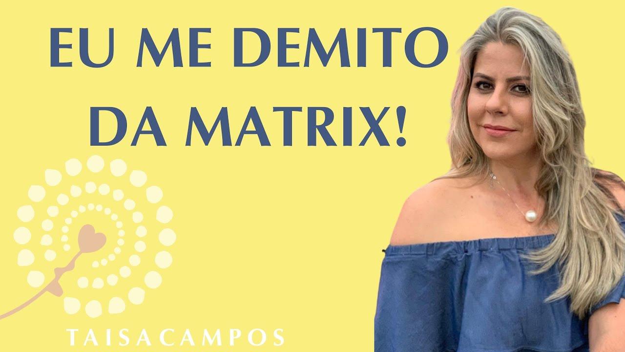 Pedindo demissão da Matrix! Academia da Consciência #comigo Taisa Campos. Barras de Access