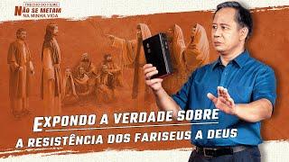 """Filme evangélico """"Não se metam na minha vida"""" Trecho 5 – Expondo a verdade sobre a resistência dos fariseus a Deus"""