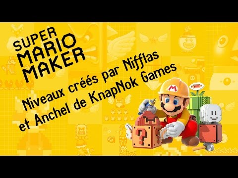 [Wii U] JeGeekJePLAY Super Mario Maker - Indies Levels of Nifflas & Anchel KnapNok Games